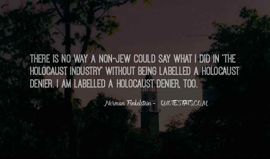 Holocaust Denier Quotes #1843791