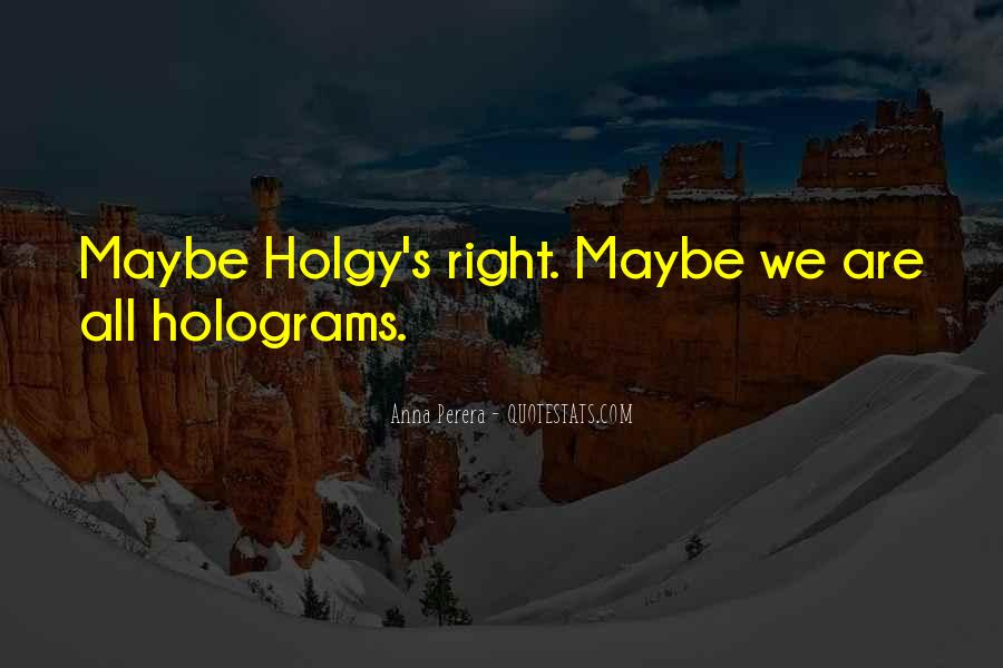 Hologram Quotes #142493