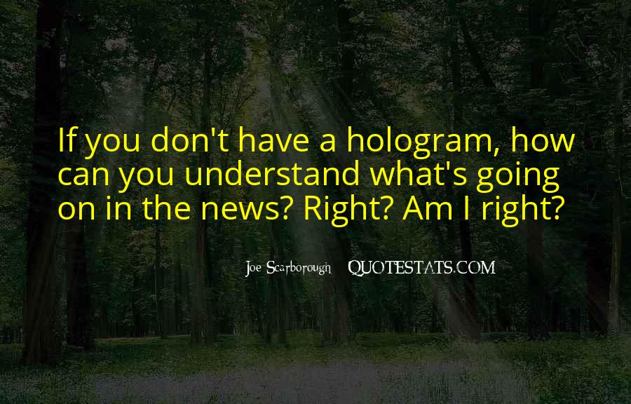 Hologram Quotes #694431