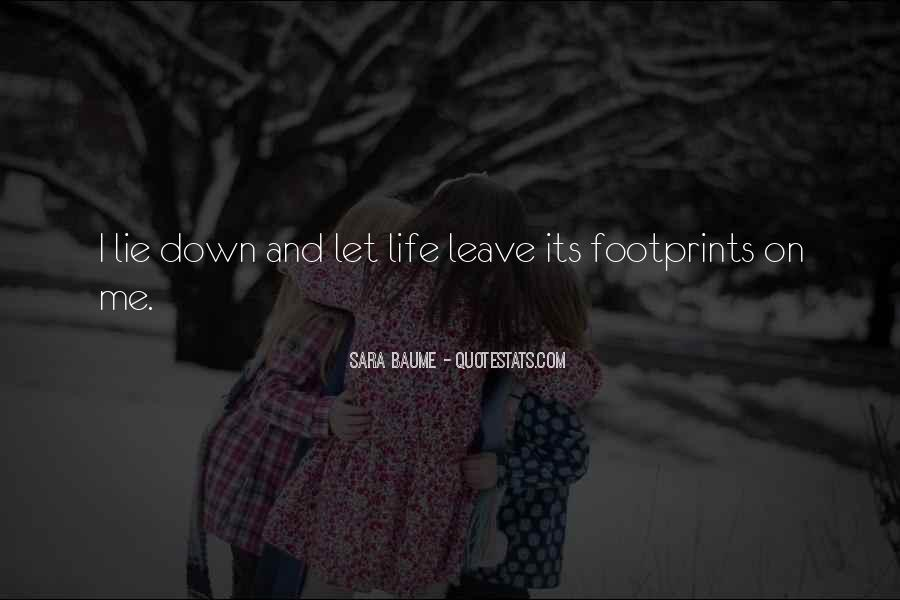 Quotes About Footprints In Life #108146