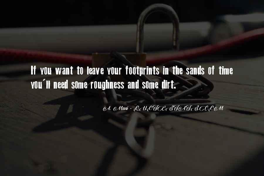 Quotes About Footprints In Life #1180396