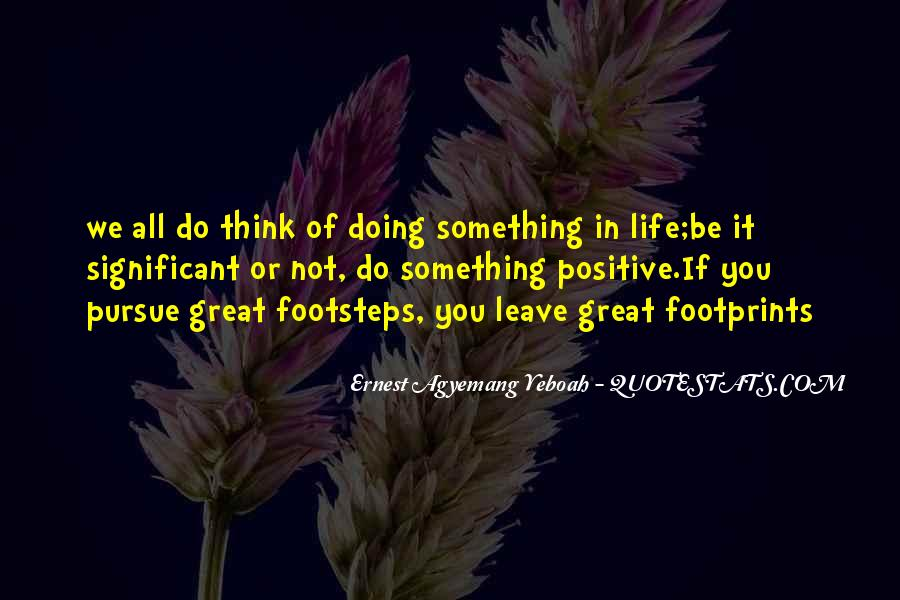 Quotes About Footprints In Life #1789553