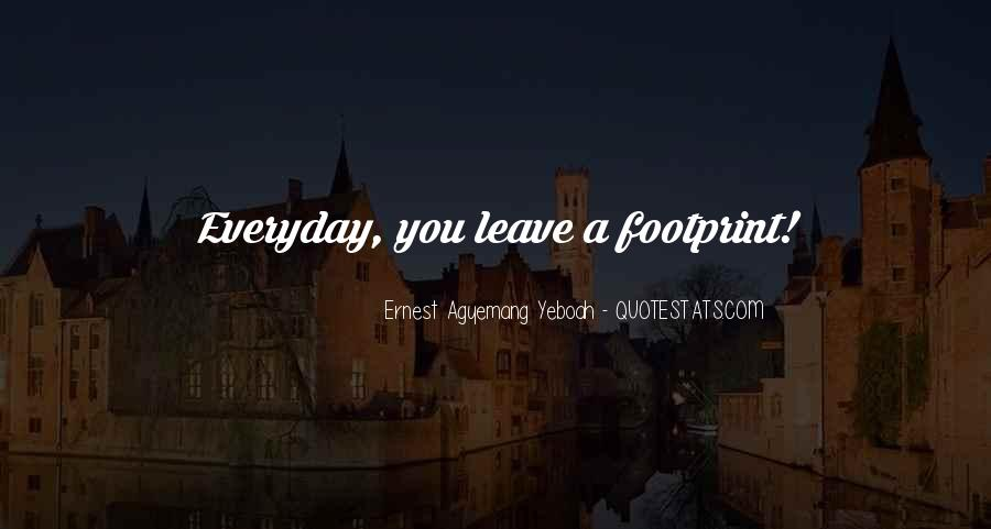 Quotes About Footprints In Life #653128