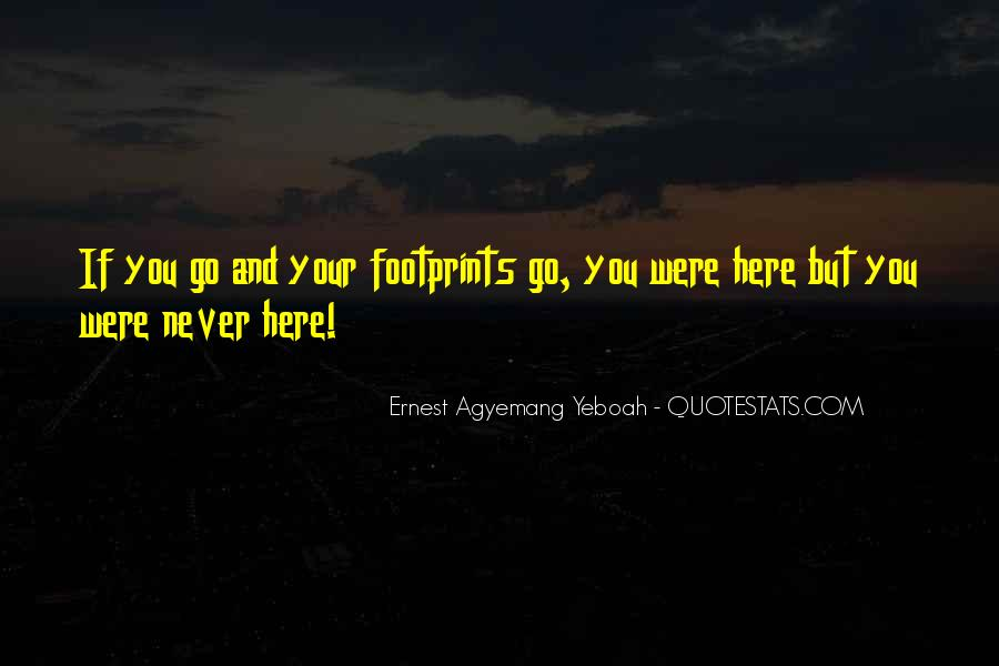 Quotes About Footprints In Life #848249