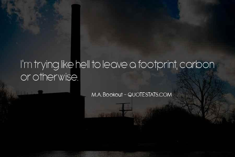 Quotes About Footprint #494296