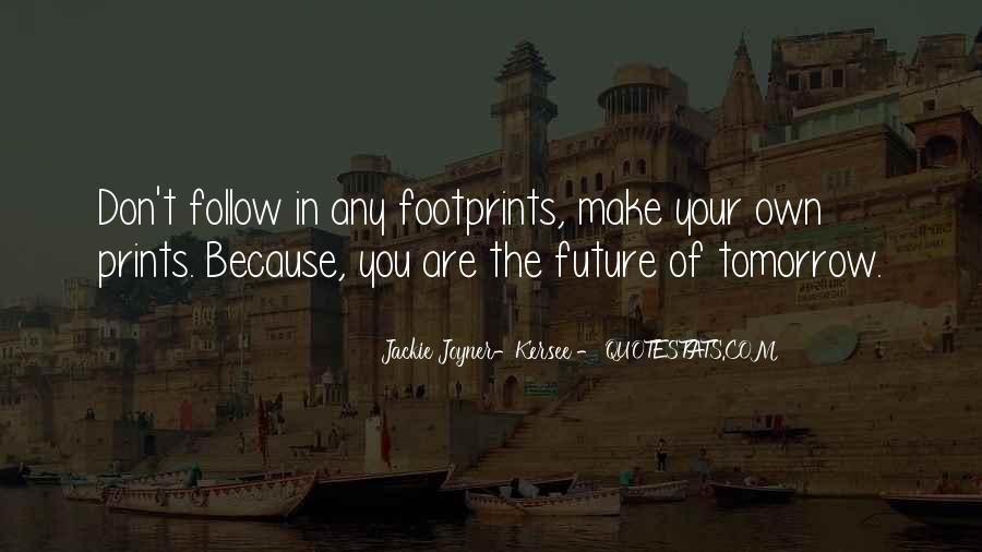 Quotes About Footprint #773888