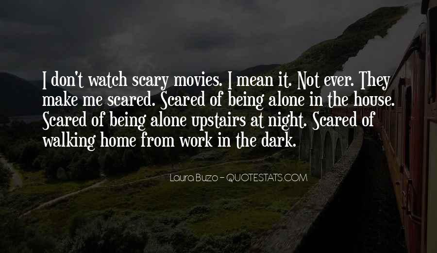 Home Alone And Scared Quotes #1770468