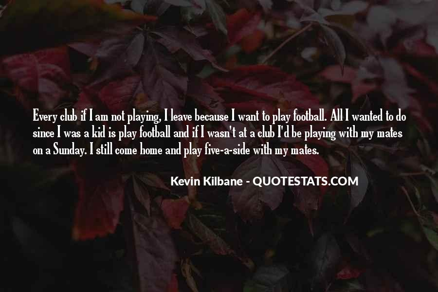 Quotes About Football Club #1018237