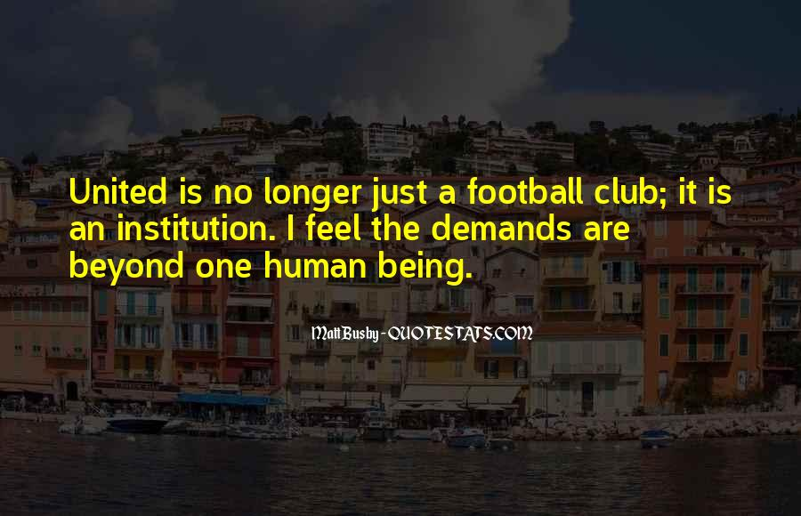 Quotes About Football Club #1100336