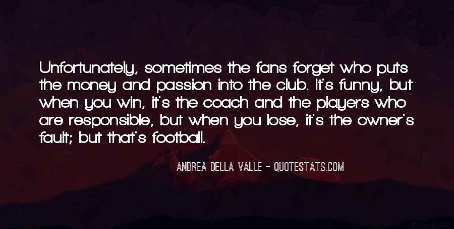 Quotes About Football Club #1300927