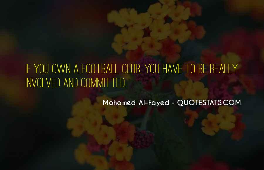 Quotes About Football Club #1677584