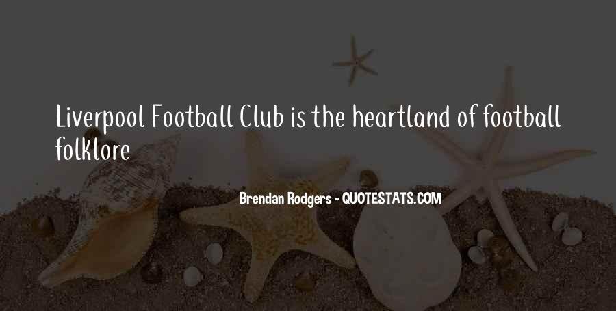 Quotes About Football Club #1729473