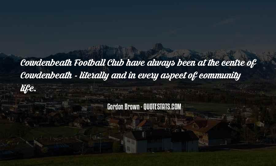 Quotes About Football Club #1742031