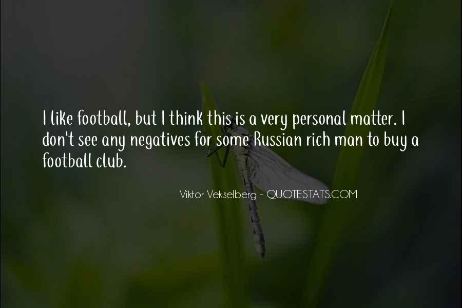Quotes About Football Club #1789291