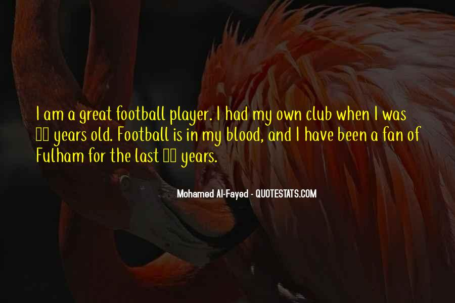 Quotes About Football Club #24466