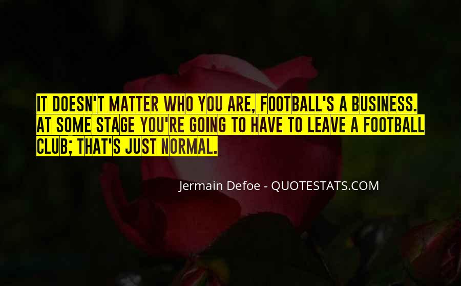 Quotes About Football Club #303160