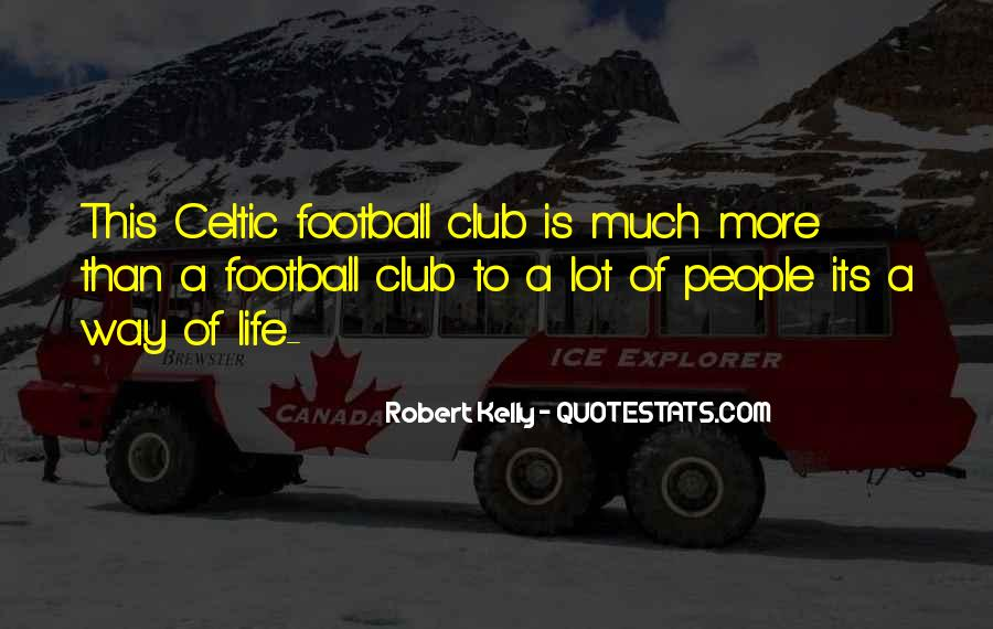 Quotes About Football Club #357190