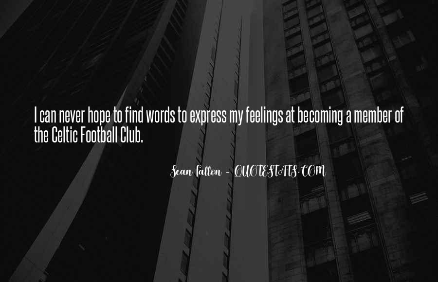 Quotes About Football Club #493581