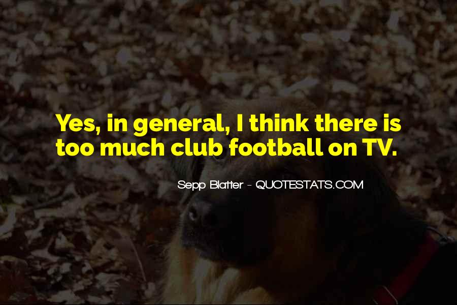 Quotes About Football Club #816572