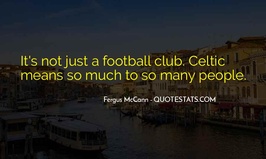 Quotes About Football Club #825808