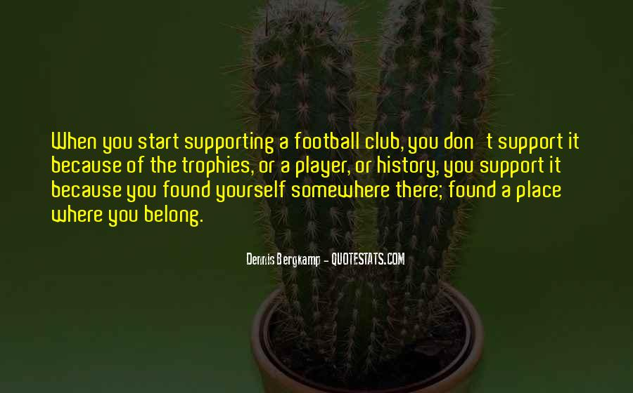 Quotes About Football Club #885856