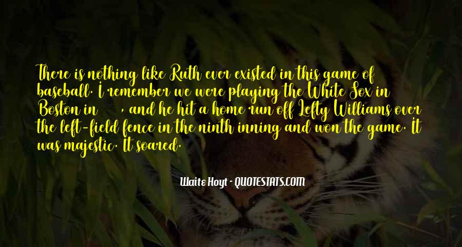 Home Field Quotes #1016376