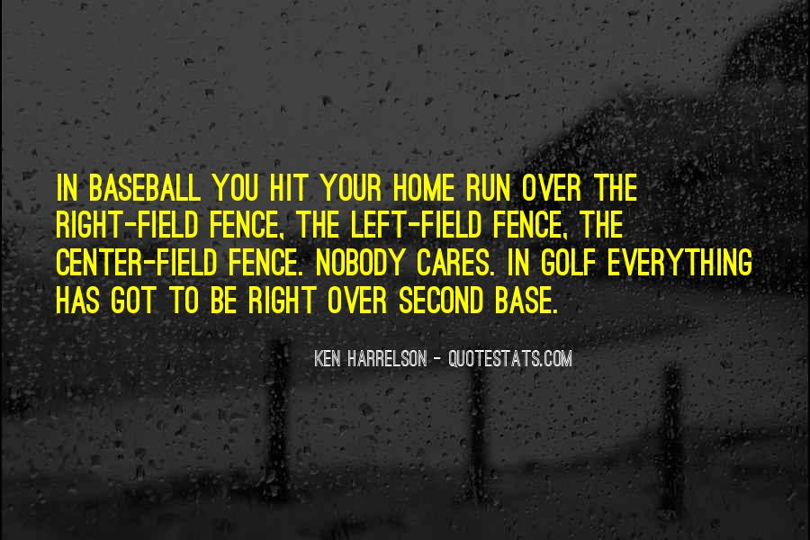 Home Field Quotes #124578