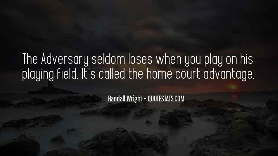 Home Field Quotes #1246569
