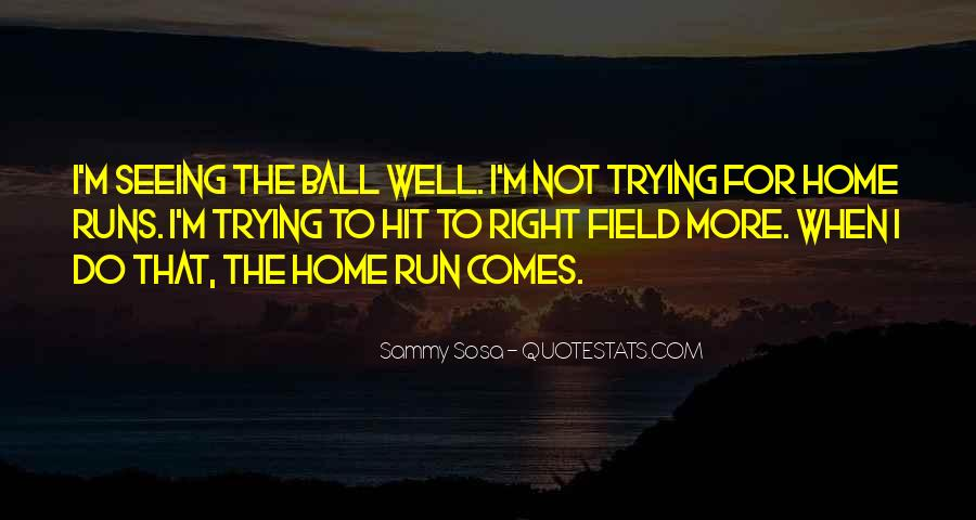 Home Field Quotes #140974