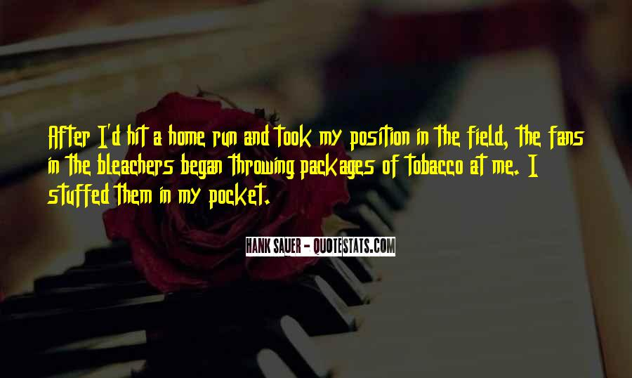 Home Field Quotes #605266