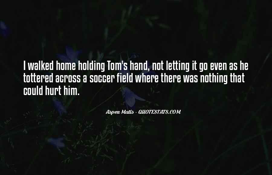 Home Field Quotes #627683