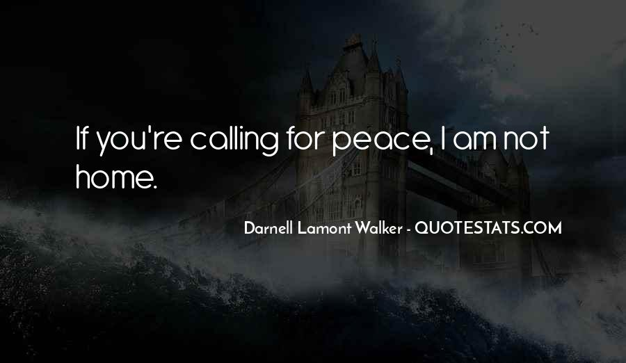 Home Is Calling Quotes #1342354