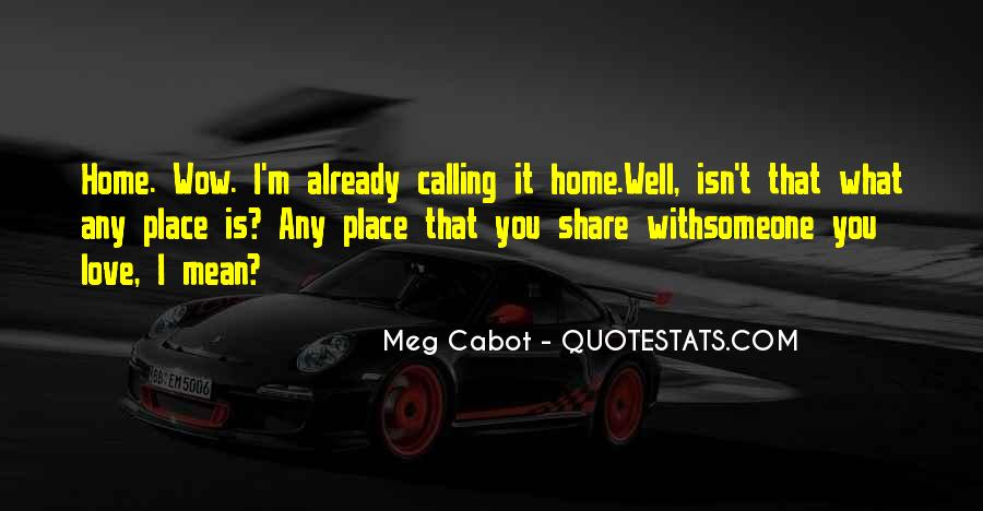 Home Is Calling Quotes #1698029