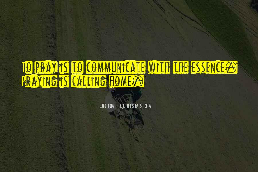 Home Is Calling Quotes #458461
