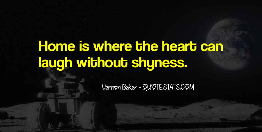 Home Is Where The Heart Quotes #1194682