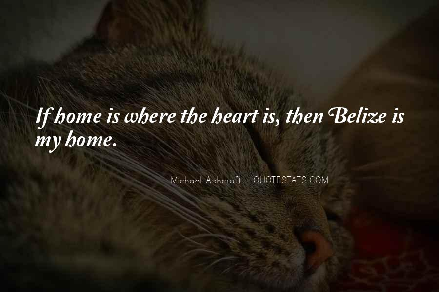Home Is Where The Heart Quotes #1378613