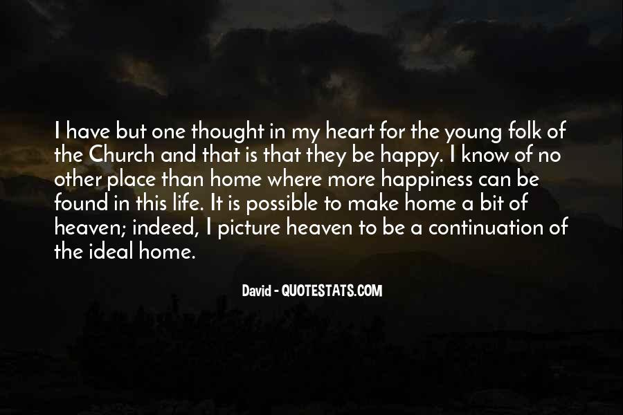 Home Is Where The Heart Quotes #1599417