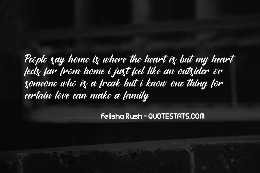 Home Is Where The Heart Quotes #1616573
