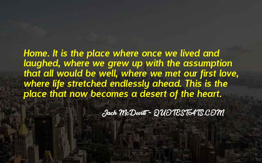 Home Is Where The Heart Quotes #1766076