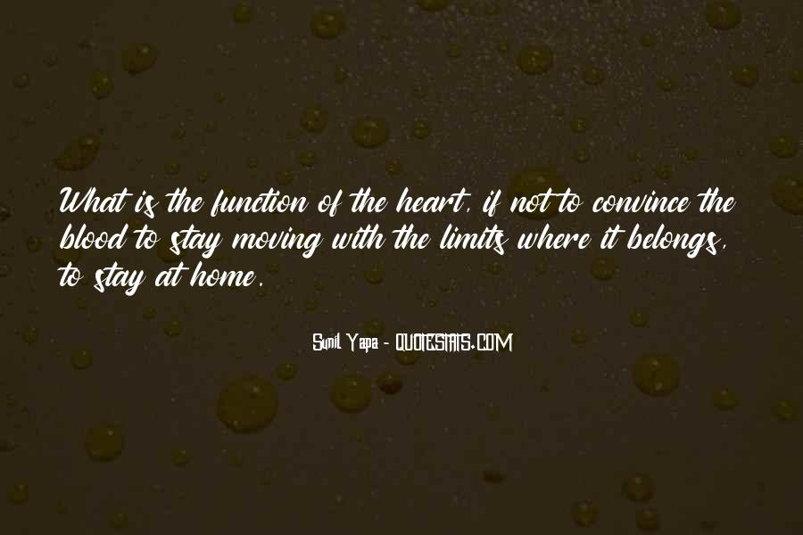 Home Is Where The Heart Quotes #209741