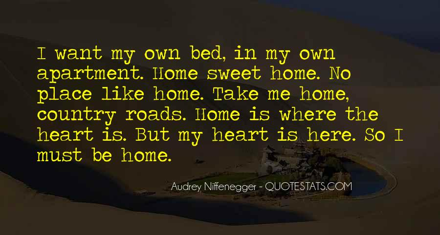 Home Is Where The Heart Quotes #306974