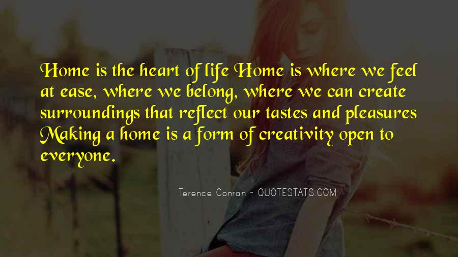 Home Is Where The Heart Quotes #320582