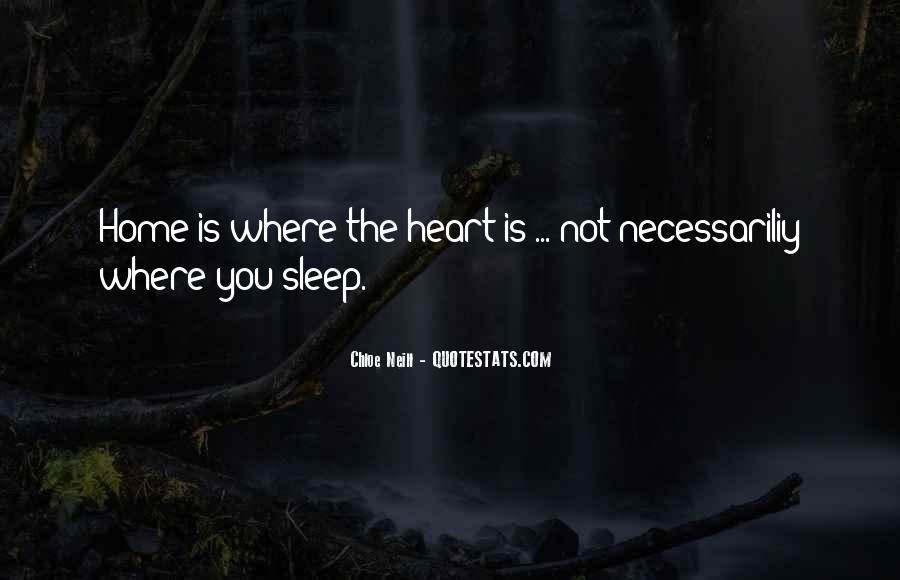 Home Is Where The Heart Quotes #334761
