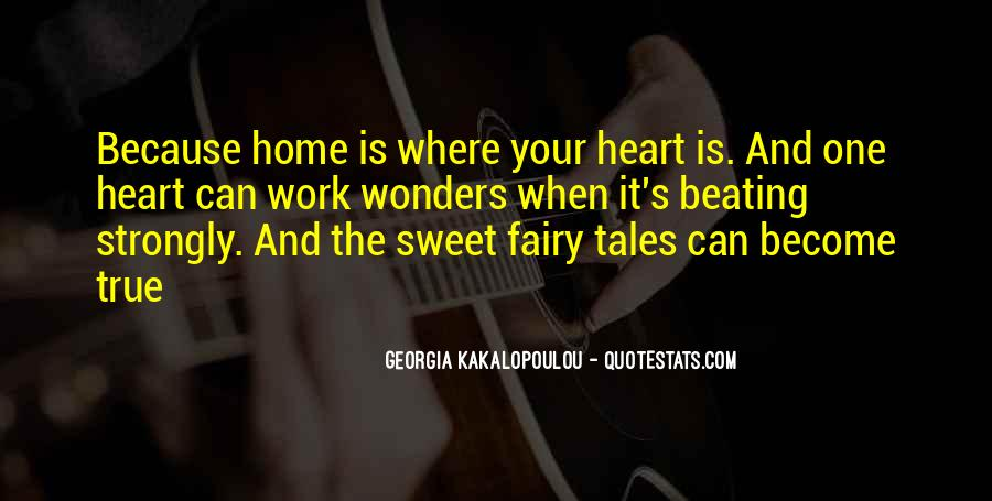 Home Is Where The Heart Quotes #721664