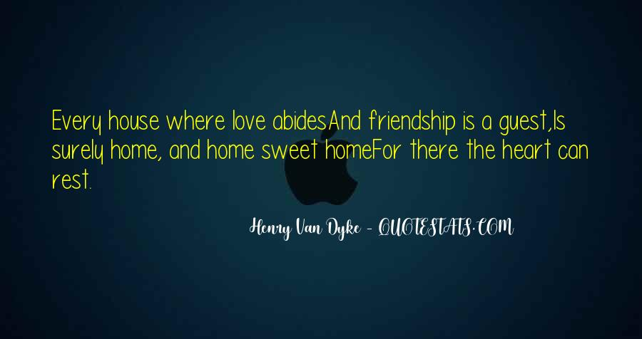 Home Is Where The Heart Quotes #988540