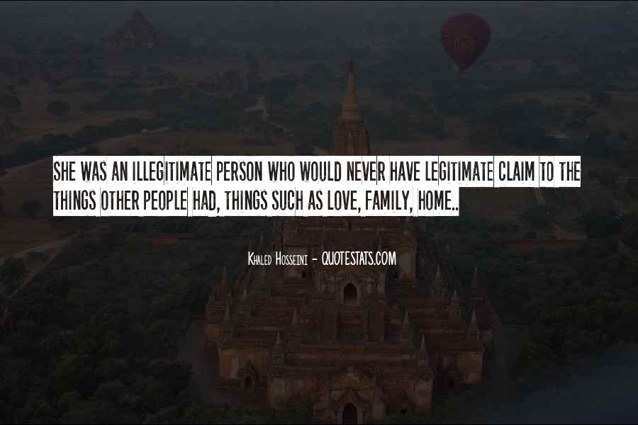Home Love Family Quotes #1047195