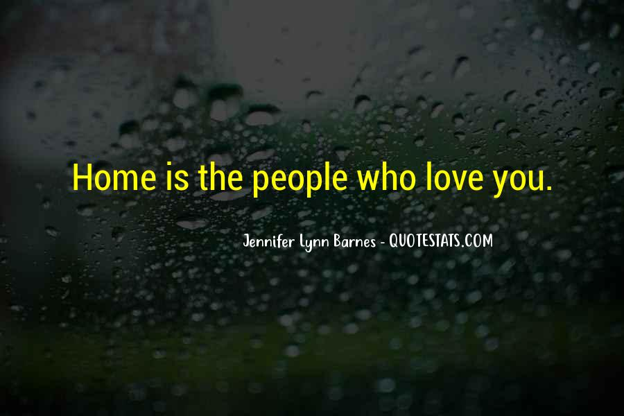 Home Love Family Quotes #1230436