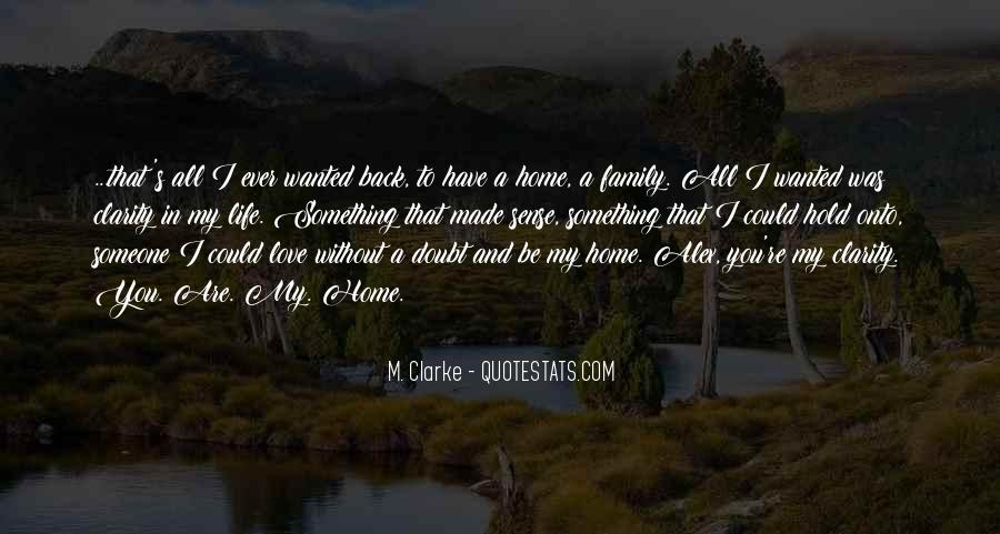 Home Love Family Quotes #1246351