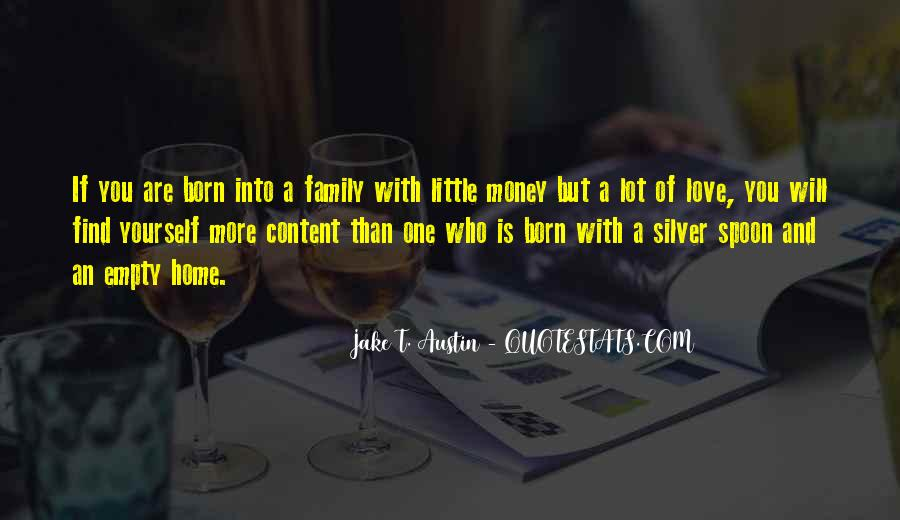 Home Love Family Quotes #1350132