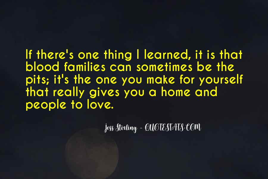 Home Love Family Quotes #1507782
